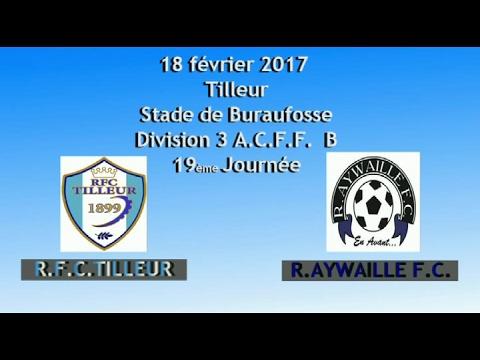 Résumé RFC Tilleur R Aywaille FC