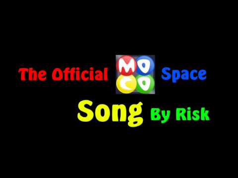 Mocospace-The Song-By Risk-559 music