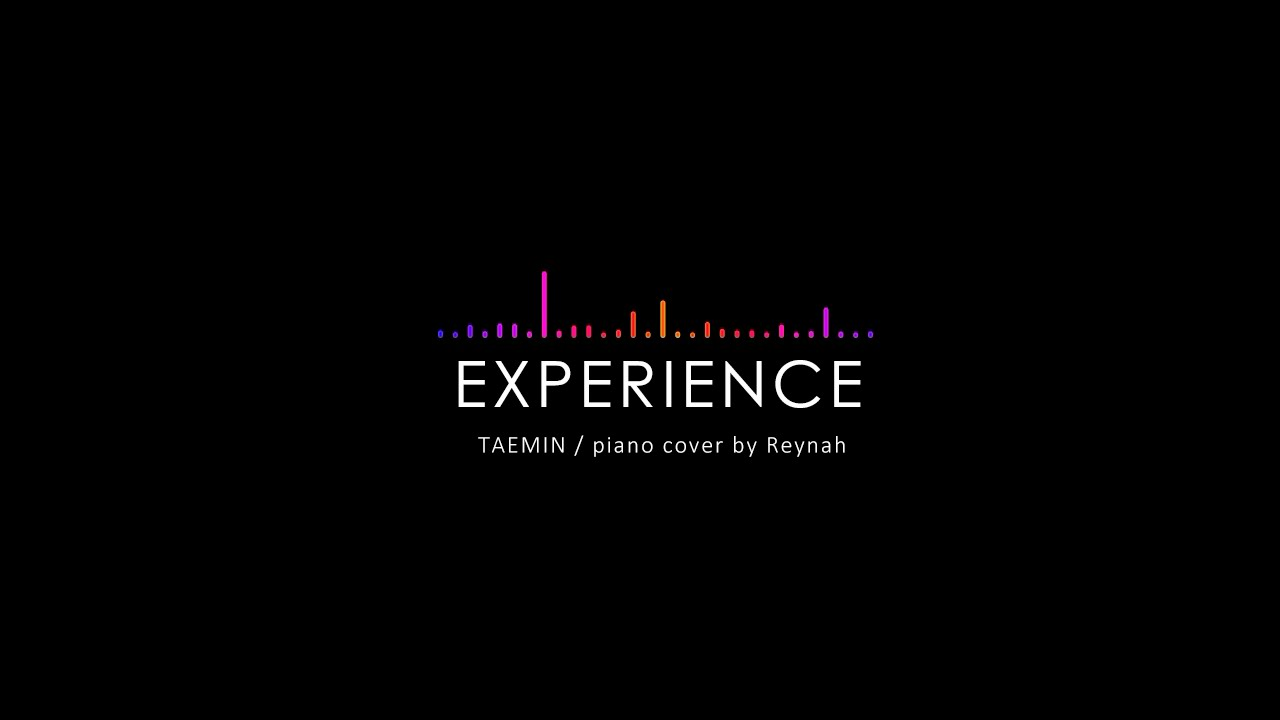 """Experience"" Piano cover 피아노 커버 - Taemin 태민 - YouTube"