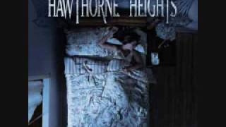 Cross Me Off Your List - Hawthorne Heights - (W/ LYRICS)