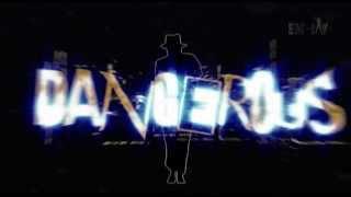 Michael Jackson - Dangerous ReMix