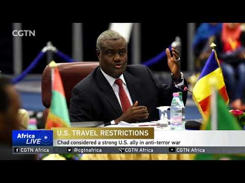 AU calls for removal of Chad from U.S. travel ban list