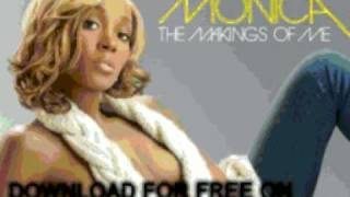 monica - Everytime Tha Beat Drop Feat. - The Makings Of Me