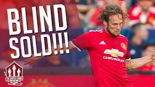 Daley Blind Sold! Man Utd Transfer News