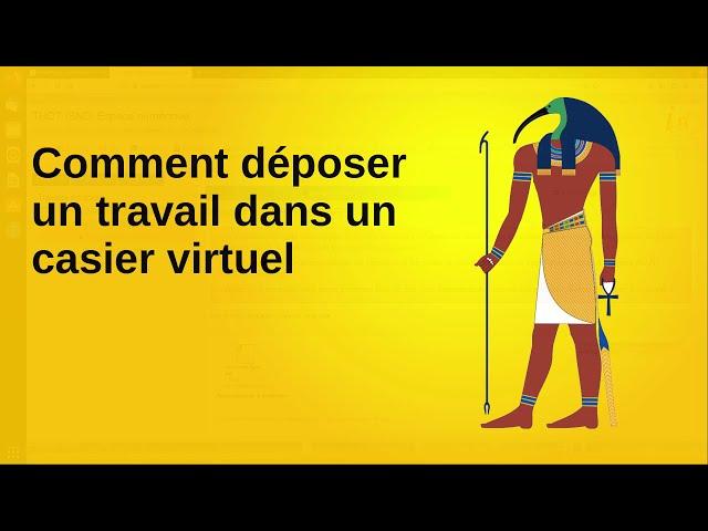 8. Déposer des documents dans les casiers virtuels sur Thot