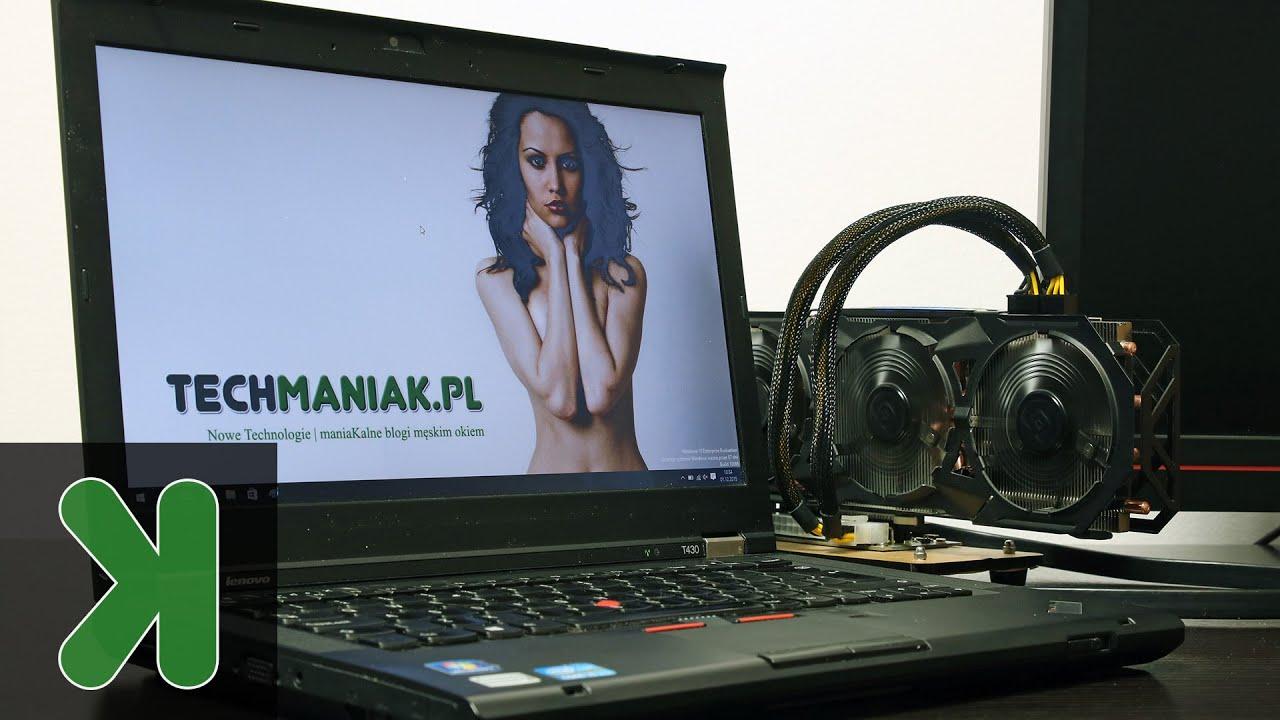 Lenovo T430 Egpu Czyli Jak Zamienic Taniego Laptopa W Gamingowy