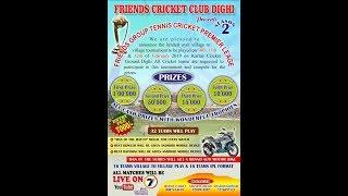 Friends Cricket Club Dighi | Day 1 | Shrivardhan |