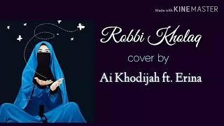※Robbi kholaq Full Lirik Ai Khadijah.