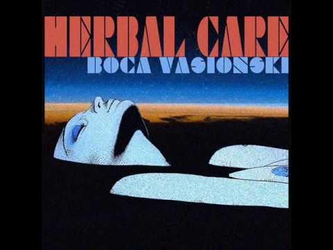 Boca Vasionski - Herbal Care [mixtape]