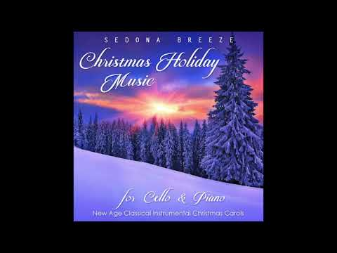 Christmas Holiday Music For Cello And Piano [1 Hour]