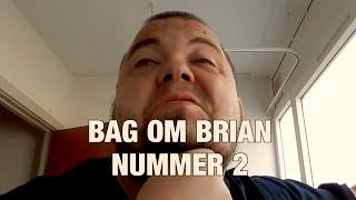 [DANISH] BAG OM BRIAN | NUMMER 2