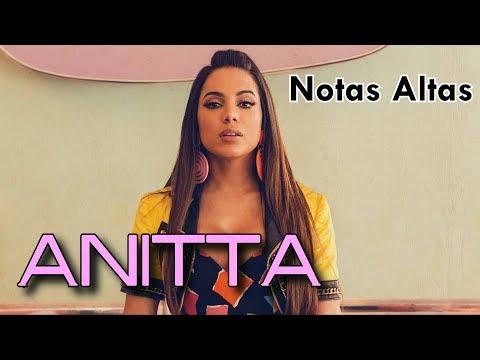 ANITTA - NOTAS ALTAS (AGUDOS)