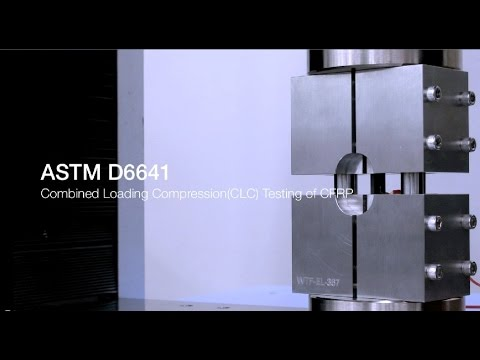 ASTM D6641 Combined Loading Compression (CLC) Testing of CFRP