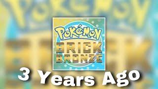 3 Years Ago, Pokémon Brİck Bronze Was Deleted.