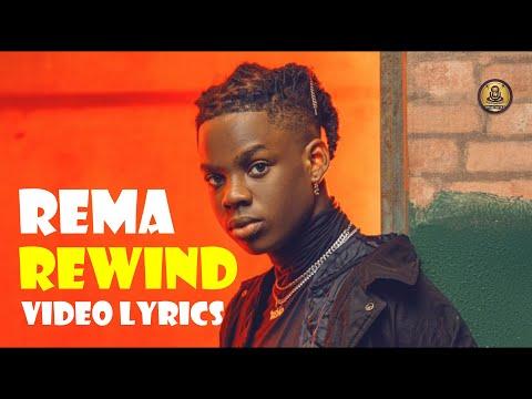 Rema -  Rewind (official video lyrics)