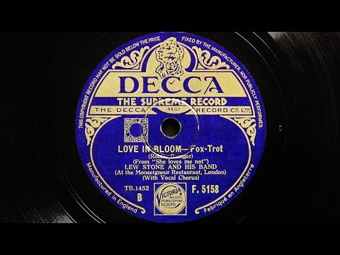 Lew Stone and His Band - Love In Bloom