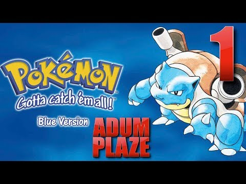Adum Plaze: Pokémon Blue (Part 1) thumbnail