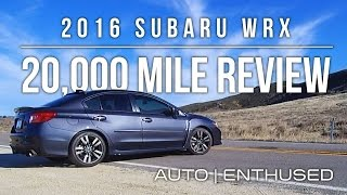 2016 WRX 20,000 Mile Review