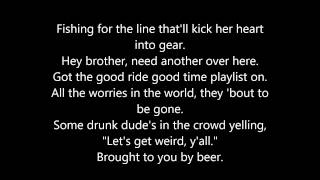 "Cole Swindell ""Brought To You By Beer"" - Lyrics"