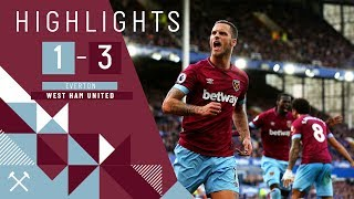 HIGHLIGHTS | EVERTON 1 - 3 WEST HAM UNITED | YARMOLENKO DOUBLE & ARNAUTOVIC SEALED THE WIN