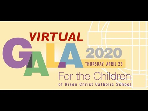 Risen Christ Catholic School Virtual Gala for the Children - April 23, 2020
