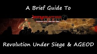 A Brief Guide To Revolution Under Siege And AGEOD's In General