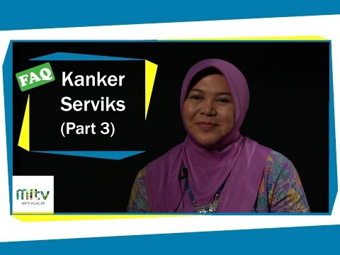 FAQ Eps. 15 - Kanker Serviks Part 3.