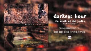 Watch Darkest Hour For The Soul Of The Savior video