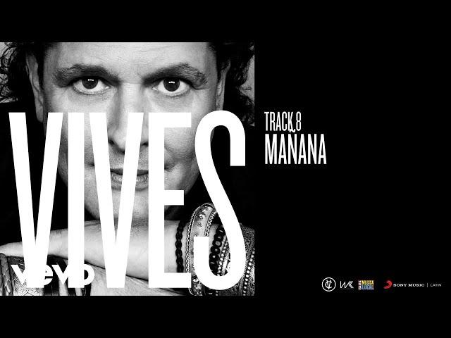 Carlos Vives - Mañana (Audio)