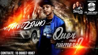 MC Theuzinho - Quer Meu Numero (PereraDJ) (Áudio Oficial)