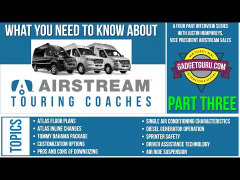 Part Three: Airstream Atlas and Interstate Included Systems - Airstream VP Interview