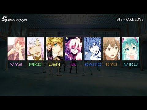 BTS - Fake Love (Vocaloid Cover)