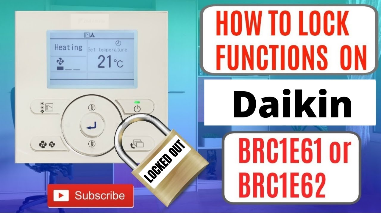Tutorial 2 - How to Lock All Functions on Daikin BRC1E61 & BRC1E62 Except  On Off