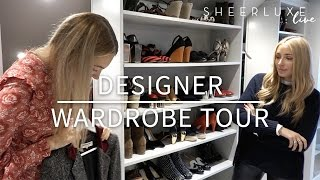 Designer Wardrobe Tour: Tips From A Fashion Insider