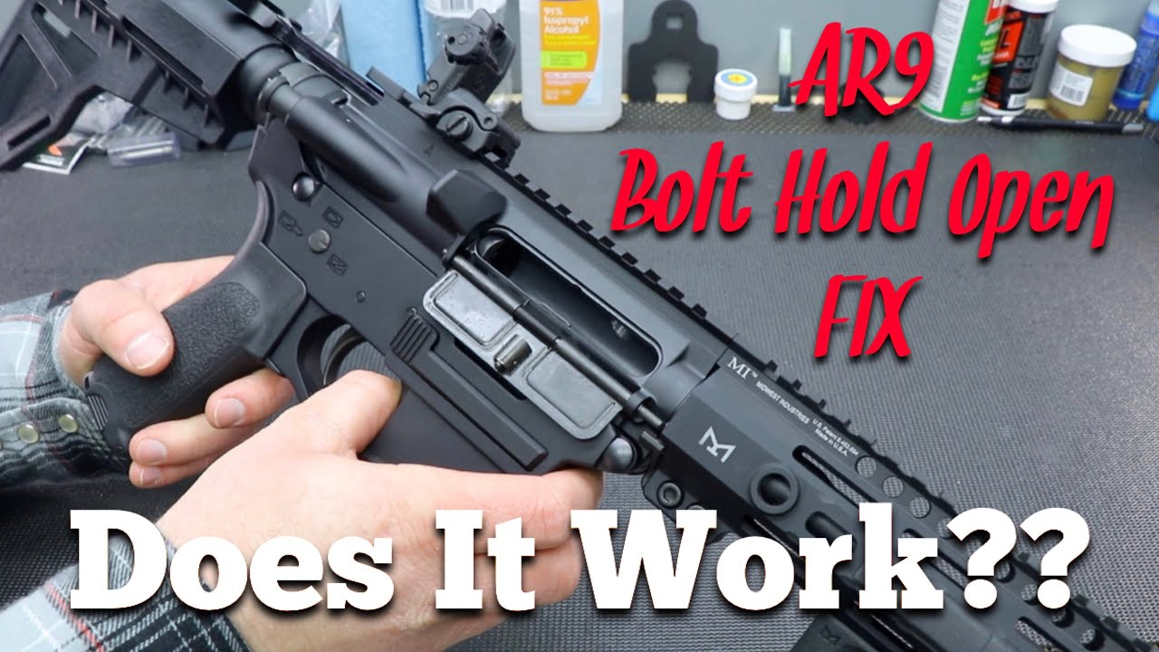 AR9 Bolt Hold Open FIX - DOES IT WORK??