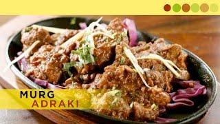 Murg Adraki | Chicken Garlic | Chef Atul Kochhar