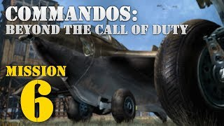Commandos: Beyond the Call of Duty -- Mission 6: Eagle's Nest