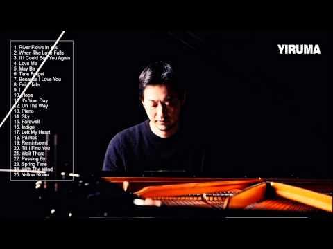 YIRUMA: Greatest hits Of Yiruma - Best Song Of Yiruma