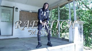 "RAE RIICH ""MISSION"" 