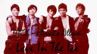 DBSK - Love In The Ice (Korean Version) MP3