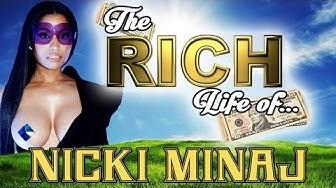 NICKI MINAJ - The RICH Life -- Net Worth 2017 - S.1 Ep.1