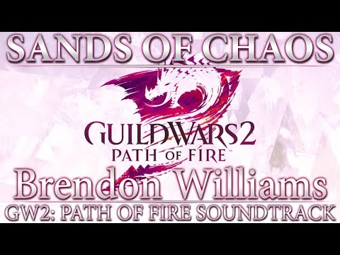 GW2: Path of Fire Soundtrack - Sands of Chaos