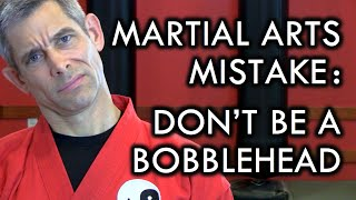martial arts mistake head movement don t be a bobblehead
