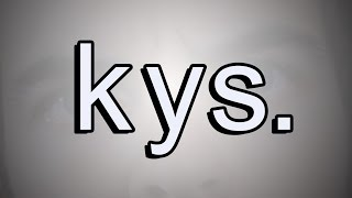 kys. (YIAY #274)