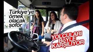 Samsun'da otobüs şoförü yolcuları böyle karşılıyor