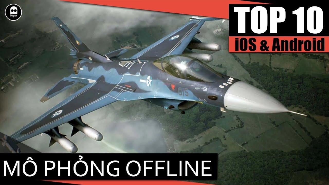 [GAME REVIEW] Top 10 game mobile OFFLINE mô phỏng cực hấp dẫn 2019