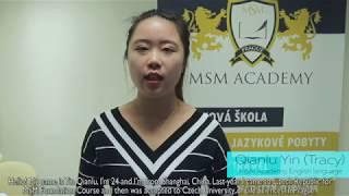 Qianlu Yin (Tracy). MSM Academy, English Language, March 2018