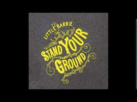 Little barrie - Stand Your Ground 2006 [FULL ALBUM]
