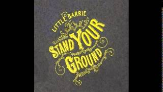Little Barrie Stand Your Ground 2006 Tracks: 01 Bailing Out 02 Love...