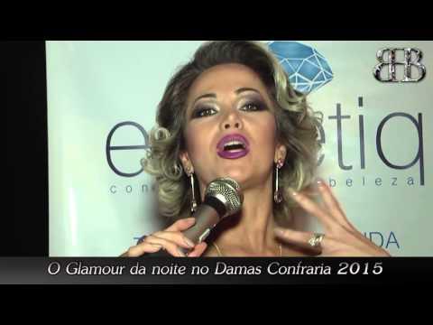 Programa Bila Herrmann - Noite de Glamour Damas Confraria 2015